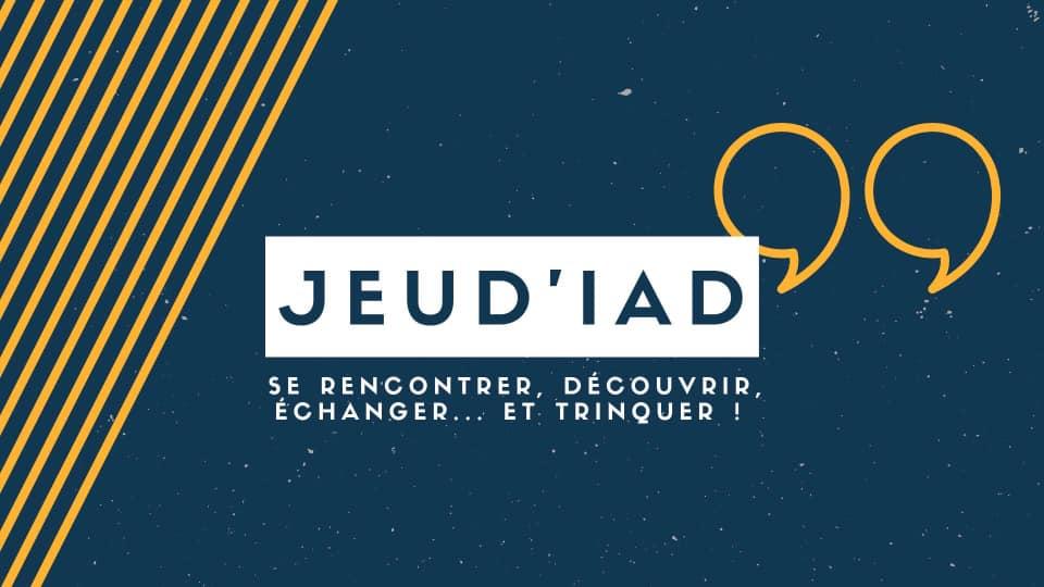 Jeud'IAD #3 : Rencontre parisienne